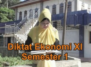 Diktat Ekonomi Kelas XI Semester 1