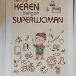 Sinopsis Buku Belajar Keren dengan Superwoman