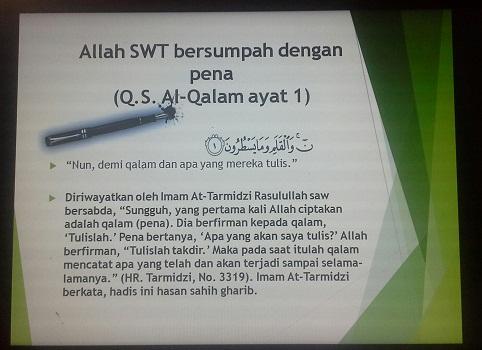 Motivasi  I  Mengapa Kita Menulis:  Allah SWT bersumpah dengan pena (Q.S. Al-Qalam ayat 1) (Pelatihan TTW, SMK Cikini Jakarta Utara, Sabtu 20 Agustus 2016)