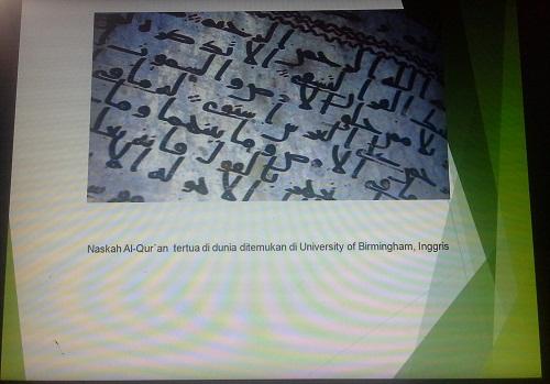 """Naskah Al-Qur`an tertua di dunia ditemukan di University of Birmingham, Inggris, salah satu contoh """"Scripta Manen"""" Apa yang ditulis itu abadi (Pelatihan TTW, SMK Cikini Jakarta Utara, Sabtu 20 Agustus 2016)"""